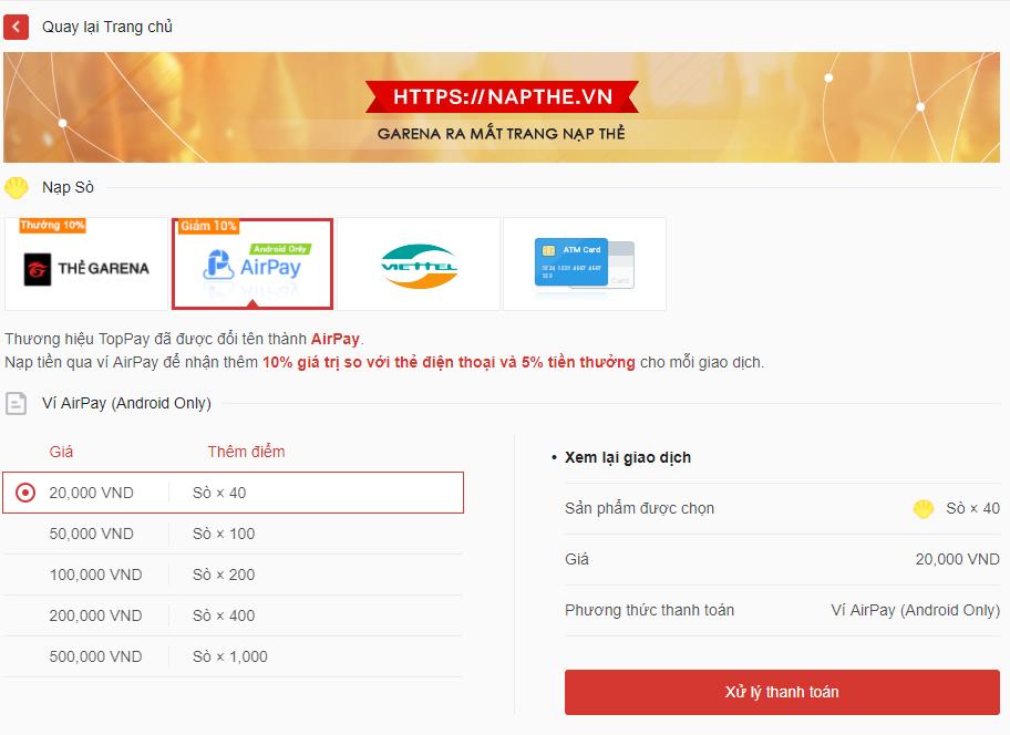 Bước 1: Download ví AirPay theo link. Bước 2: Truy cập trang napthe.vn,  đăng nhập vào tài khoản của mình. Bước 3: Lựa chọn phương thức thanh toán  bằng ...